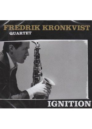 Frederik Kronkvist Quartet - Ignition [Australian Import]