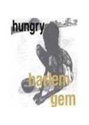 Harlem Gem - Hungry (Music CD)
