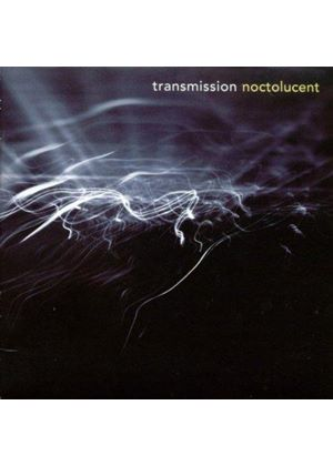 Transmission - Noctolucent