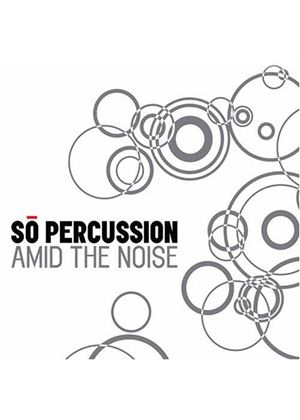 So Percussion - Amid The Noise [CD+DVD]