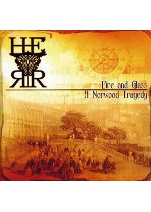 H.E.R.R. - Fire And Glass: A Norwood Tradegy EP