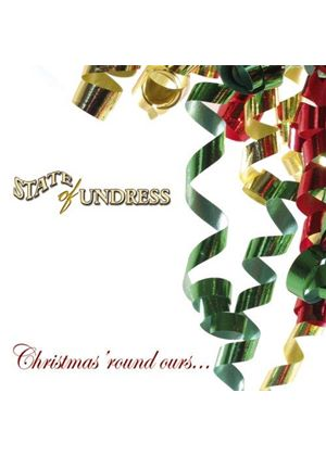 State Of Undress - Christmas Round Our House