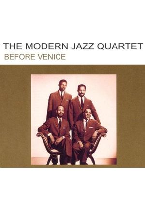 The Modern Jazz Quartet - Before Venice