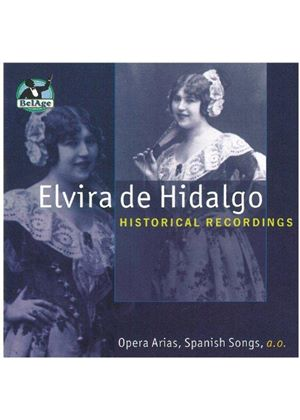 Elvira de Hidalgo - Historical Recordings
