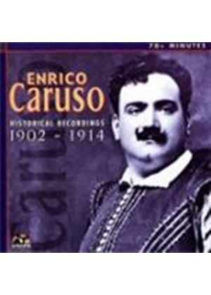 Caruso - HISTORICAL RECORDINGS 1902-1914