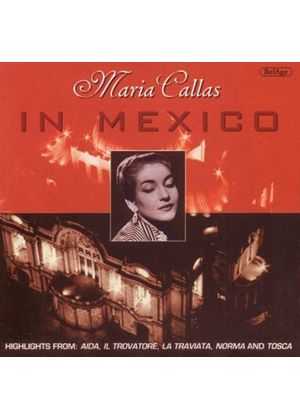 Maria Callas - IN MEXICO