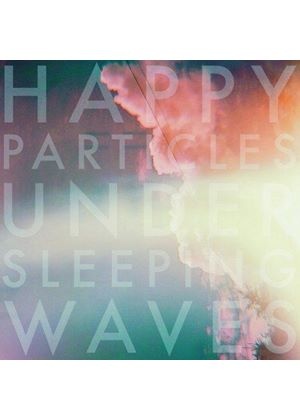 Happy Particles - Under Sleeping Waves (Music CD)