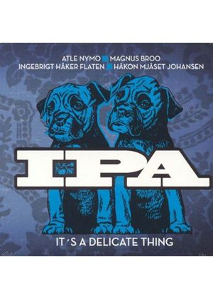 IPA - It's a  Delicate Thing (Music CD)