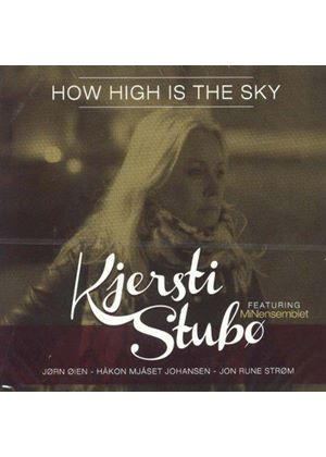 Kjersti Stubø - How High is the Sky (Music CD)