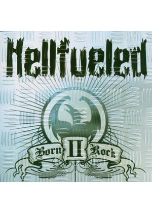 Hellfueled - Born Ii Rock (Music Cd)