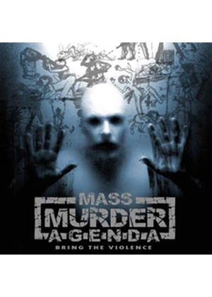 Mass Murder Agenda - Bring The Violence (Music CD)