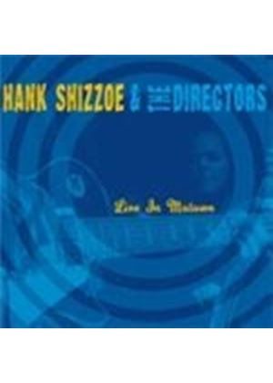 Hank Shizzoe & The Directors - Live In Motown (Music CD)