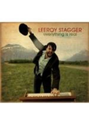 Leeroy Stagger - Everything Is Real (Music CD)
