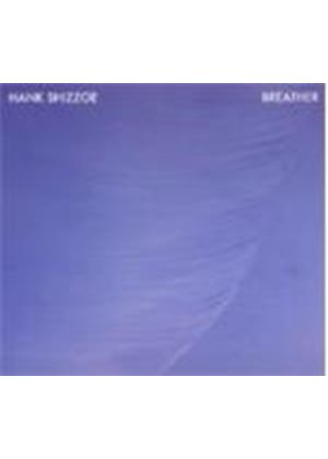 Hank Shizzoe - Breather (Music CD)