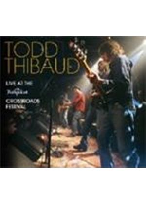 Todd Thibaud - Live At The Rockpalast/Crossroads Festivals (+DVD)