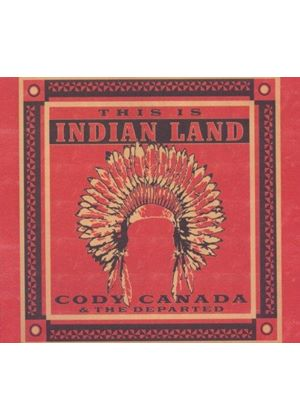 Cody Canada - This Is Indian Land (Music CD)