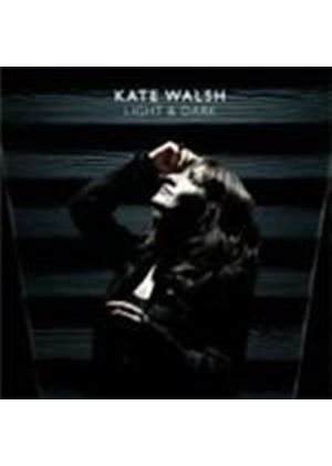 Kate Walsh - Light And Dark (Music CD)