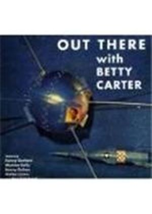 Betty Carter - Out There With Betty Carter