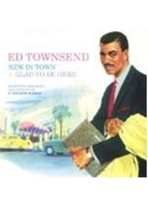 Ed Townsend - New in Town/Glad to Be Here (Music CD)
