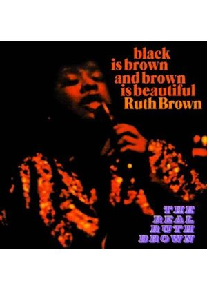 Ruth Brown - Black is Brown & Brown is Beautiful/The Real Ruth Brown (Music CD)