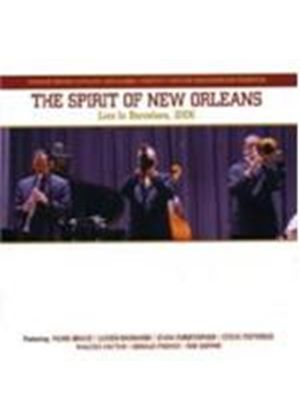 SPIRIT OF NEW ORLEANS - Live In Barcelona 2006 [Spanish Import]