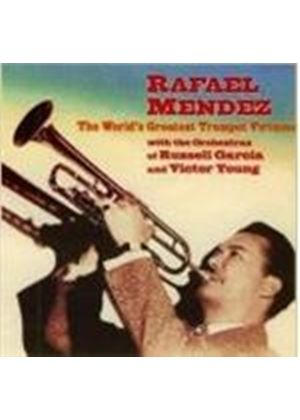 RAFAEL MENDEZ - The World's Greatest Trumpet Virtuoso