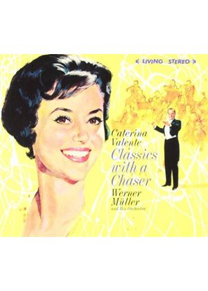 Caterina Valente - Classics with a Chaser (Music CD)