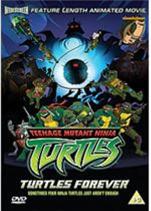 Teenage Mutant Ninja Turtles - Turtles Forever