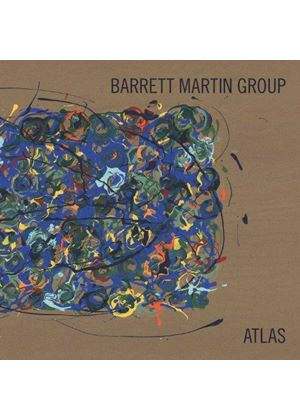 Barrett Martin Group - Atlas (Music CD)