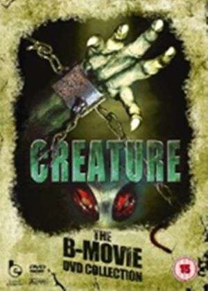 Creature - The B Movie DVD Collection