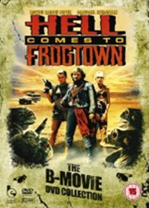 Hell Comes to Frogtown - The B Movie DVD Collection