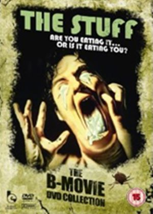 The Stuff - The B Movie DVD Collection