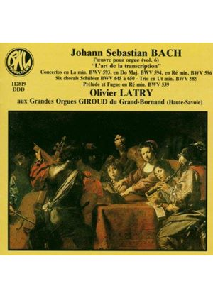 Bach: Organ Works, Vol. 6