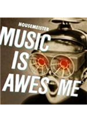 Housemeister - Music Is Awesome (Music CD)