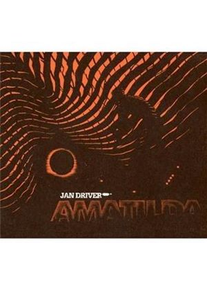 Jan Driver - Amatilda (Music CD)