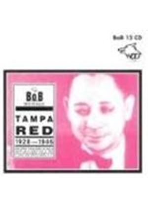 TAMPA RED - Tampa Red 1928-1946