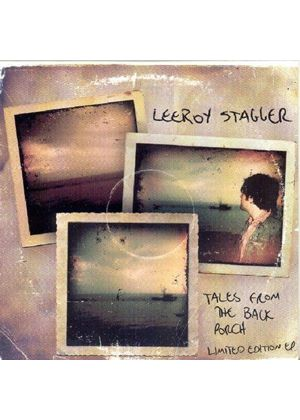 Leeroy Stagger - Tales From The Backporch