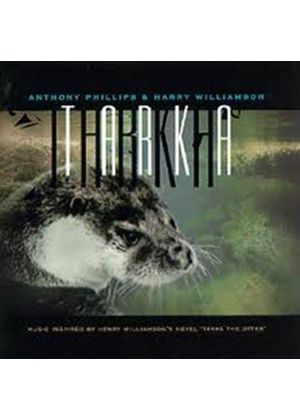 Anthony Phillips - Tarka (Music CD)