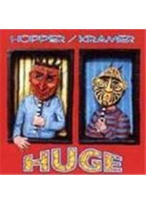 Hopper & Kramer - Huge (Music Cd)