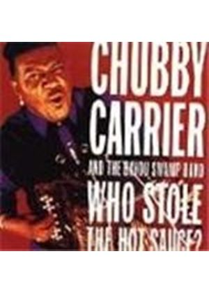 Chubby Carrier/Bayou Swamp... - Who Stole The Hot Sauce