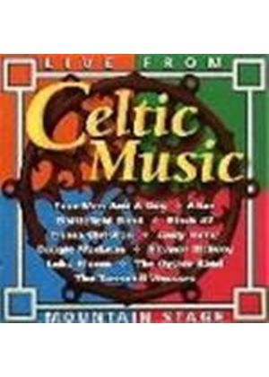 Various Artists - Celtic Music Live From Mountain Stage
