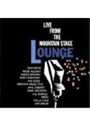 Various Artists - Best Of Mountain Stage Lounge, The