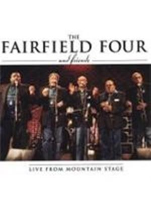 The Fairfield Four And Friends - Live From Mountain Stage (Music CD)
