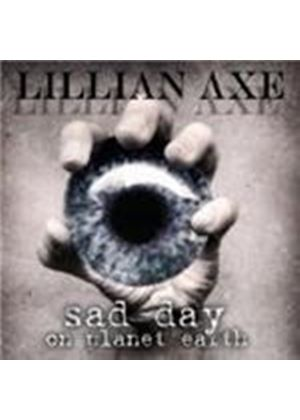 Lillian Axe - Sad Day On Planet Earth (Music CD)