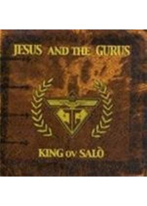 Jesus & The Gurus - King Ov Salo (Music CD)