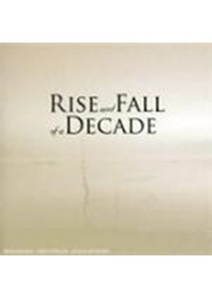 Rise And Fall Of A Decade - Rise And Fall Of A Decade (Music CD)