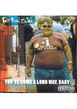 Fatboy Slim - Youve Come A Long Way, Baby (Music CD)