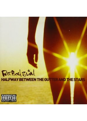 Fatboy Slim - Halfway Between The Gutter And The Stars (Music CD)