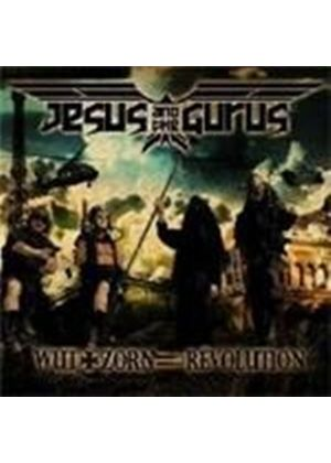 Jesus and the Gurus - Wut + Zorn = Revolution (Music CD)