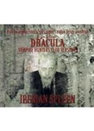 Iberian Spleen - Dracula Vampire Hunters (Club Versions) (Music CD)